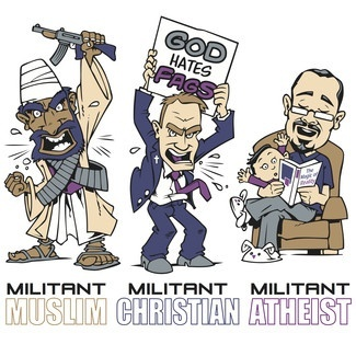 The militant atheist: saintly.